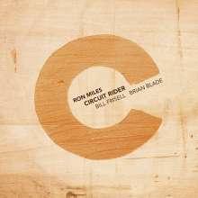 Ron Miles (geb. 1963): Circuit Rider, CD