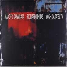 Makoto Kawabata / Richard Pinhas / Tatsuya Yoshida: Trax, LP