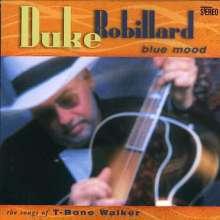 Duke Robillard: Blue Mood-Songs Of T-Bo, CD