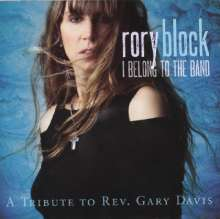 Rory Block: I Belong To The Band: A Tribute To Rev. Gary Davis, CD
