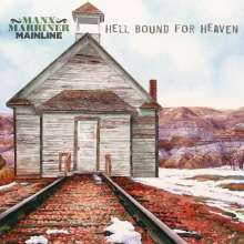 Manx Marriner Mainline: Hello Bound For Heaven (180g) (Colored Vinyl) (Limited-Edition), LP