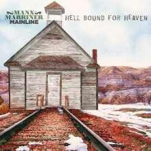 Manx Marriner Mainline: Hello Bound For Heaven, CD
