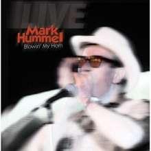 Mark Hummel: Blowin My Horn, CD