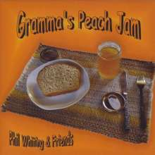 Phil Whiting: Gramma's Peach Jam, CD