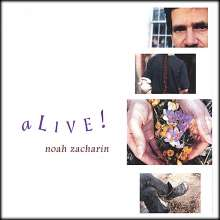 Noah Zacharin: Alive!, CD