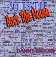 Danny Brooks: Soulsville Rock This House, CD