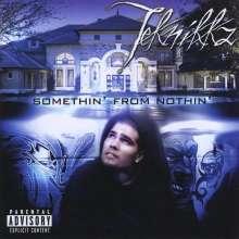 Teknikkz: Somethin' From Nothin', CD