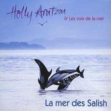 Holly Arntzen & Les Voix De L: La Mer Des Salish, CD