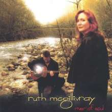 Ruth Mcgillivray: River Of Soul, CD