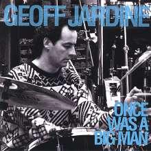 Geoff Jardine: Once Was A Big Man, CD