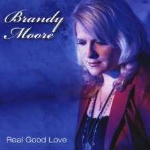 Brandy Moore: Real Good Love, CD