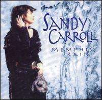 Sandy Carroll: Memphis Rain, CD