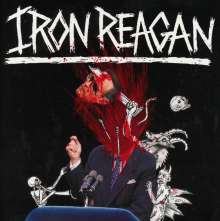 Iron Reagan: The Tyranny Of Will, CD