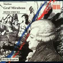 Siegfried Matthus (geb. 1934): Graf Mirabeau, 2 CDs