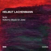 """Helmut Lachenmann (geb. 1935): Notturno (""""Musik für Julia"""") für Cello & kleines Orchester, CD"""