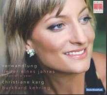Christiane Karg - Verwandlung (Lieder eines Jahres), CD