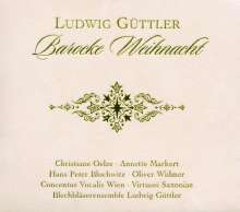 Ludwig Güttler - Barocke Weihnacht, 3 CDs