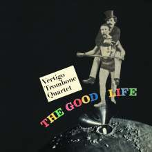 Vertigo Trombone Quartet: The Good Life, CD