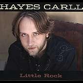 Hayes Carll: Little Rock, CD