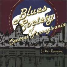 Blues Society Of Central Pa -: In Our Backyard, CD