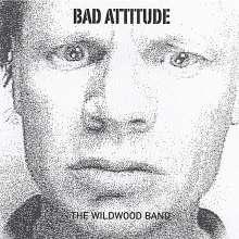 The Wildwood (Blues): Bad Attitude, CD
