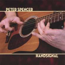 Peter Spencer: Handsignal, CD