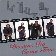 Lil Fallay Boy: Dreams Do Come True, CD