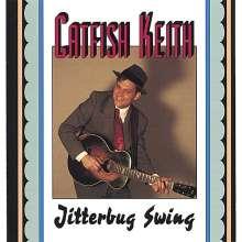 Catfish Keith: Jitterbug Swing, CD