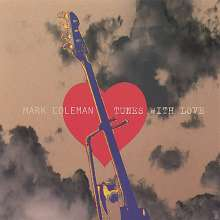 Mark Coleman: Tunes With Love, CD