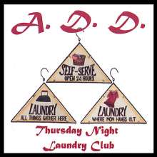 A.D.D. Tnlc: Thursday Night Laundry Club, CD