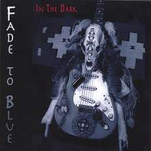 Fade To Blue: In The Dark, CD