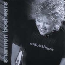 Shannon Boshears: Chicksinger, CD