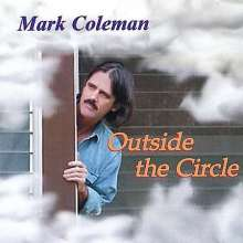 Mark Coleman: Outside The Circle, CD