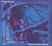 "Robert Nasveld (geb. 1955): Kammermusik ""Music for after anything"", 2 CDs"