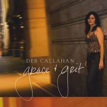 Deb Callahan: Grace & Grit, CD