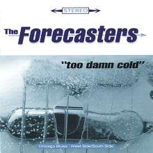 Forecasters: Too Damn Cold, CD