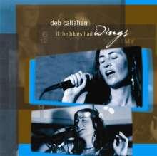 Deb Callahan: If The Blues Had Wings, CD