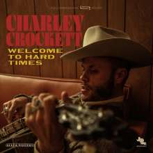 Charley Crockett: Welcome To Hard Times, CD