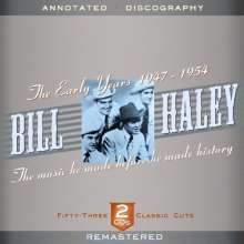 Bill Haley: The Early Years 1947 -, 2 CDs