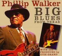 Phillip Walker: Big Blues From Texas, CD