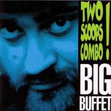 Two Scoops Combo: Big Buffet, CD