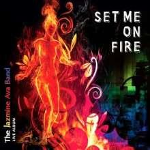 Jazmine Band Ava: Set Me On Fire, CD
