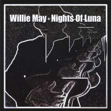 Willie May: Nights Of Luna, CD