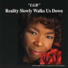 Lgb: Reality Slowly Walks Us Down, CD