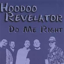 Hoodoo Revelator: Do Me Right, CD
