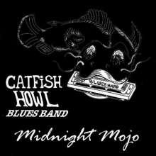 Catfish-Howl: Midnight Mojo, CD