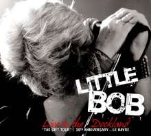 Little Bob: Live In The Dockland, 1 CD und 1 DVD