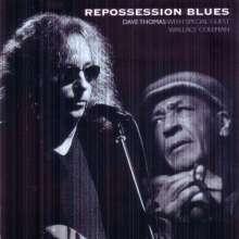 Dave Thomas: Repossession Blues, 2 CDs