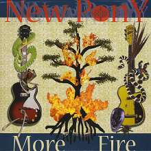 New Pony: More Fire, CD