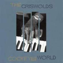 The Griswolds: Cock-Eyed World, CD